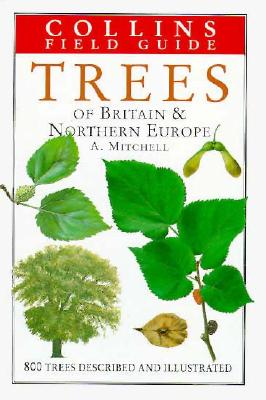 Image for A Field Guide to the Trees of Britain and Europe