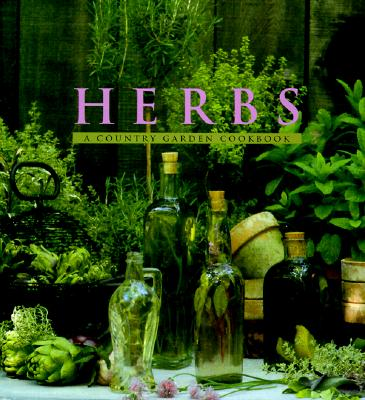 Image for HERBS A COUNTRY GARDEN COOKBOOK