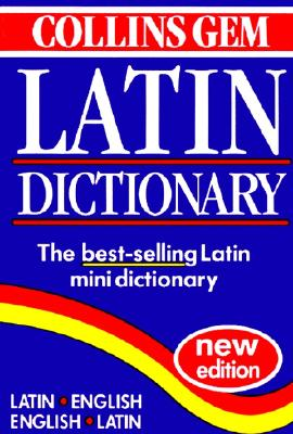 Collins Gem Latin Dictionary: Second Edition, HarperCollins Publishers