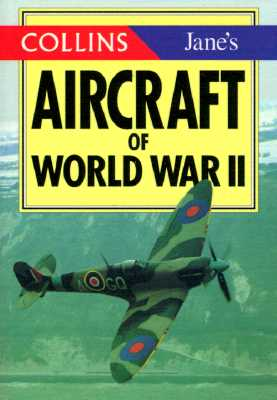 Image for Aircraft of World War II (The Collins/Jane's Gems)