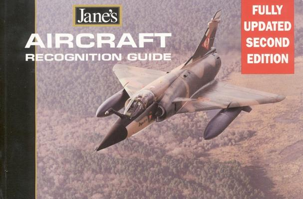 Jane's Aircraft Recognition Guide - 2nd Edition Updated, Rendall, David