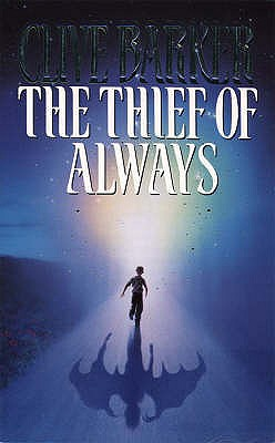 The Thief of Always [used book], Clive Barker