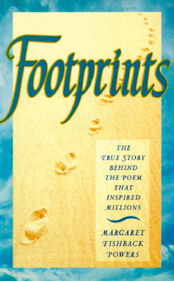 Image for Footprints: The True Story Behind the Poem That Inspired Millions