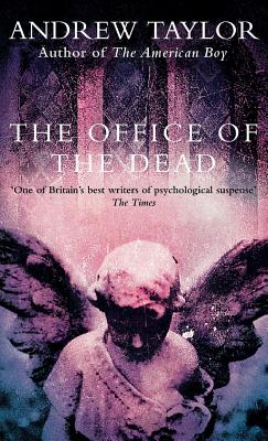 The Office of the Dead, Taylor, Andrew