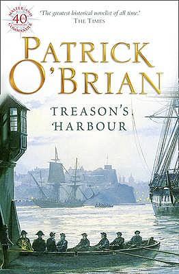 Treason's Harbour, Patrick O'Brian