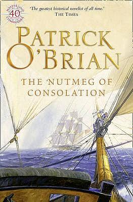 The Nutmeg of Consolation, Patrick O'Brian