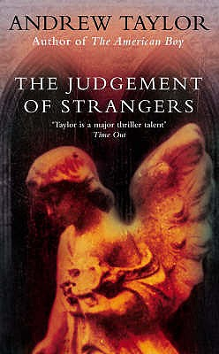 The Judgement of Strangers, Taylor, Andrew