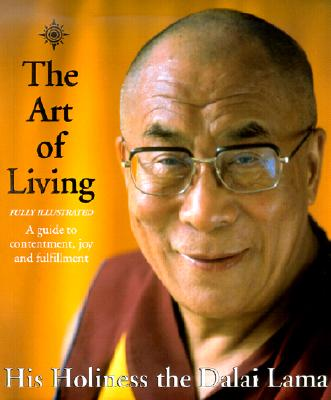 Image for The Art of Living : A Guide to Contentment, Joy and Fulfillment