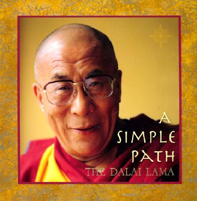 Image for A Simple Path: Basic Buddhist Teachings by His Holiness the Dalai Lama