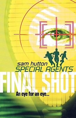 Image for Final Shot (Special Agents, Book 2)