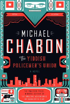 The Yiddish Policemen's Union, Chabon, Michael