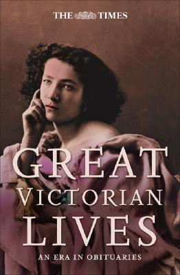 Image for Great Victorian lives