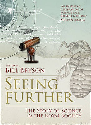 Image for Seeing Further : The story of Science & The Royal Society