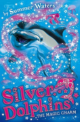 Image for The Magic Charm (Silver Dolphins)