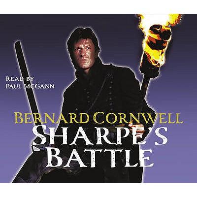 Audio CD's : Sharpe's Battle, Cornwell, Bernard Read By Paul McGann
