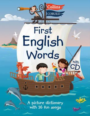 Collins Cobuild First English Words  A picture dictionary with 36 fun songs on a CD