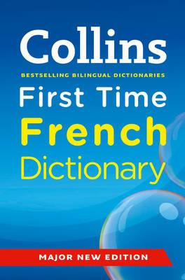 Image for Collins First Time French Dictionary.