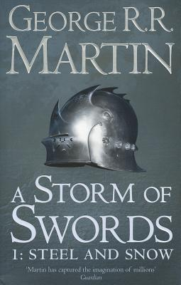 Image for A Storm of Swords: Part 1 Steel and Snow #3 A Song of Ice and Fire