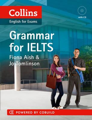 Collins Grammar for IELTS, Aish, Fiona,  Tomlinson, Jo
