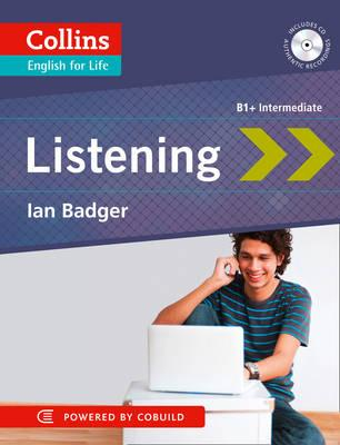 Collins English for Life: Listening B1+ Intermediate, Badger, Ian