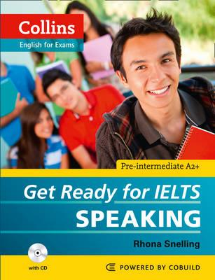 Collins Get Ready for IELTS Speaking, Snelling, Rhona,  Aish, Fiona,  Tomlinson, Jo