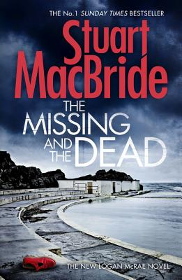 Image for The Missing and the Dead The New Logan McRae Novel