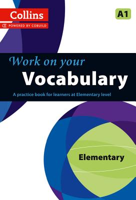 Image for Collins Work on Your Vocabulary - Elementary (A1)