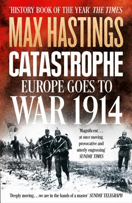 Image for Catastrophe: Europe Goes to War 1914