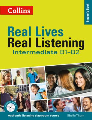 Image for Real Lives, Real Listening: Intermediate B1-B2 Student's Book