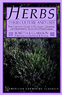 Image for Herbs: Their Culture and Uses