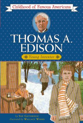 Image for Thomas Edison: Young Inventor (Childhood of Famous Americans)