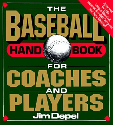 Image for BASEBALL HANDBOOK FOR COACHES AND PLAYER