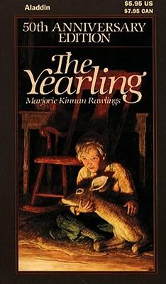 The Yearling (50th Anniversary Edition), Rawlings, Marjorie Kinnan