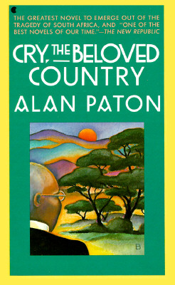 CRY THE BELOVED COUNTRY (Scribner Classic), ALAN PATON