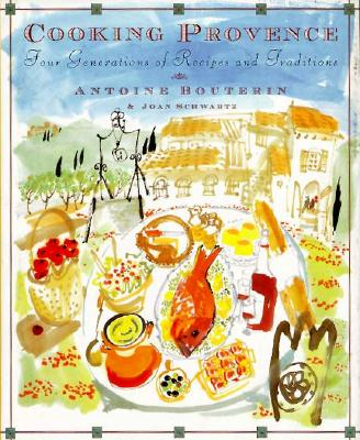 Image for COOKING PROVENCE: Four Generations of Traditions a