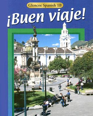 Image for Buen Viaje! Level 1B  (Glencoe Spanish) (Spanish Edition)