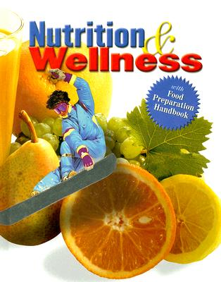 Image for Nutrition and Wellness, Student Text