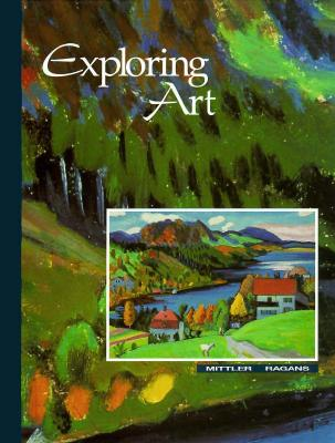 Image for Exploring Art/Grade 7 [Hardcover]  by Mittler; Ragans
