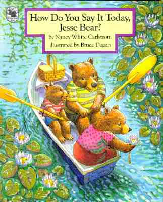 Image for How Do You Say It Today, Jesse Bear