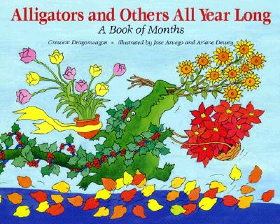 Image for Alligators and Others All Year Long : A Book of Months