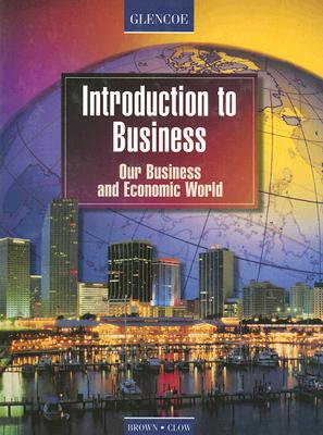 Image for Introduction to Business, Our Business and Economic World, Student Edition