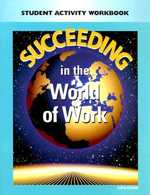 Image for Succeeding In The World Of Work: Student Activity Workbook