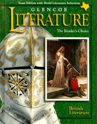 Image for Glencoe Literature: British Literature Texas Edition: The Reader's Choice