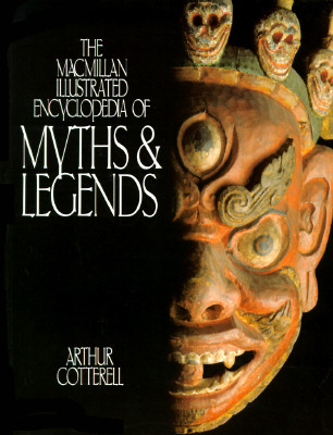 Image for The Macmillan Illustrated Encyclopedia of Myths and Legends