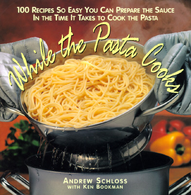 Image for WHILE THE PASTA COOKS