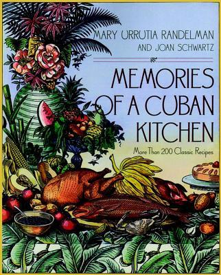 "Memories of a Cuban Kitchen, ""Randelman, Mary Urrutia, Schwa"""