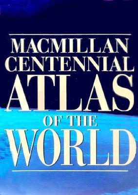 Image for Macmillan Centennial Atlas Of The World (Macmillan Atlases)