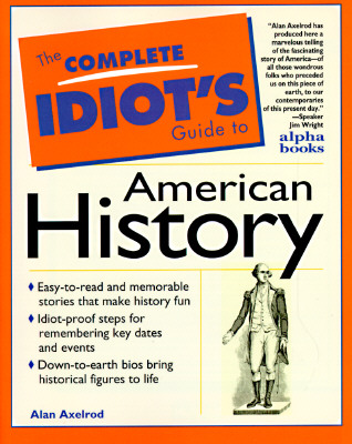 Image for The Complete Idiot's Guide to American History
