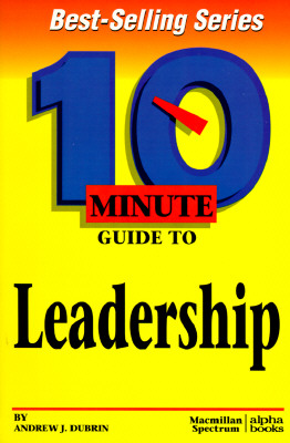 Image for 10 Minute Guide to Effective Leadership (10 Minute Guides)