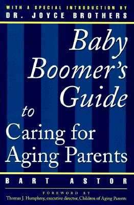 Image for The Baby Boomer's Guide to Caring for Aging Parents
